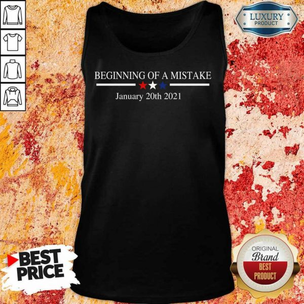 Amused Beginning Of A Mistake January 20th 2021 Tank Top - Design by Eushirt.com