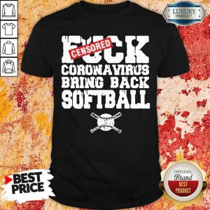 Anxious Fuck Coronavirus Softball 4 Shirt