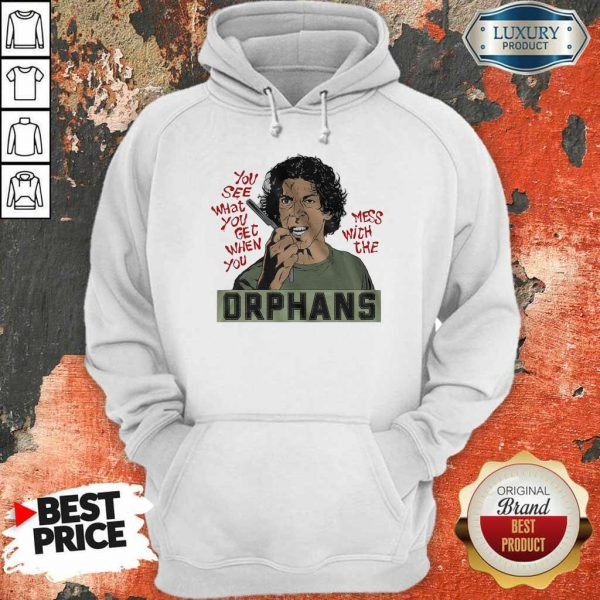 AnxiousThe Orphans Get When You Mess 8 Hoodie