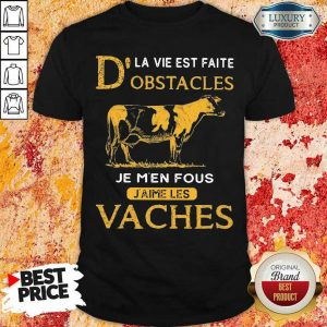 Depressed Dla Vie Est Faite Obstacles Je 3 Men Fous Jaime Les Vaches Cow Shirt - Design by Eushirt.com