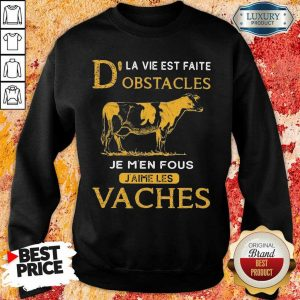 Depressed Dla Vie Est Faite Obstacles Je 3 Men Fous Jaime Les Vaches Cow Sweatshirt - Design by Eushirt.com