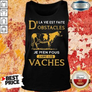 Depressed Dla Vie Est Faite Obstacles Je 3 Men Fous Jaime Les Vaches Cow Tank Top - Design by Eushirt.com