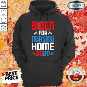 Envious Joe Biden For Nursing Home 2020 Hoodie