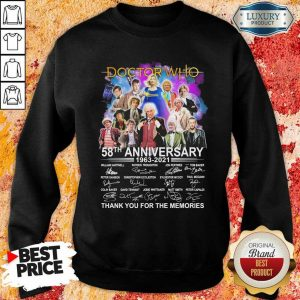 Great Doctor Who Movies 58 Anniversary 1963 2021 Sweatshirt