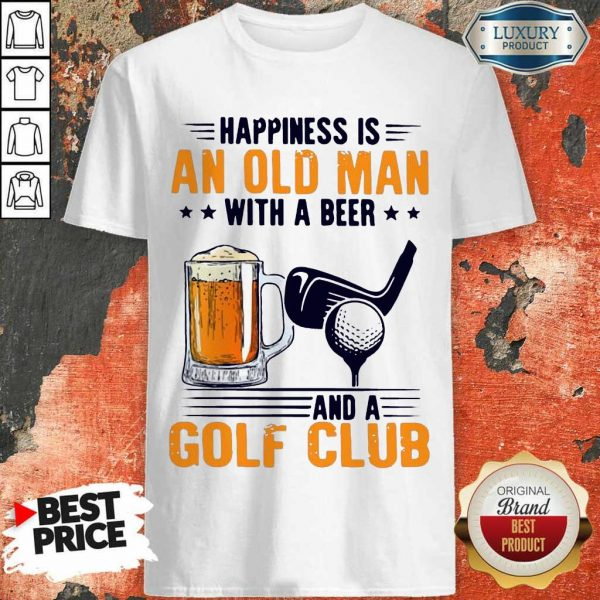 Great Is An Old Man With A Beer And A Golf Club 8 Shirt