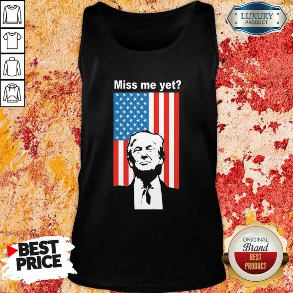 Happy Miss Me Yet Trump 1 American Flag Tank Top - Design by Eushirt.com