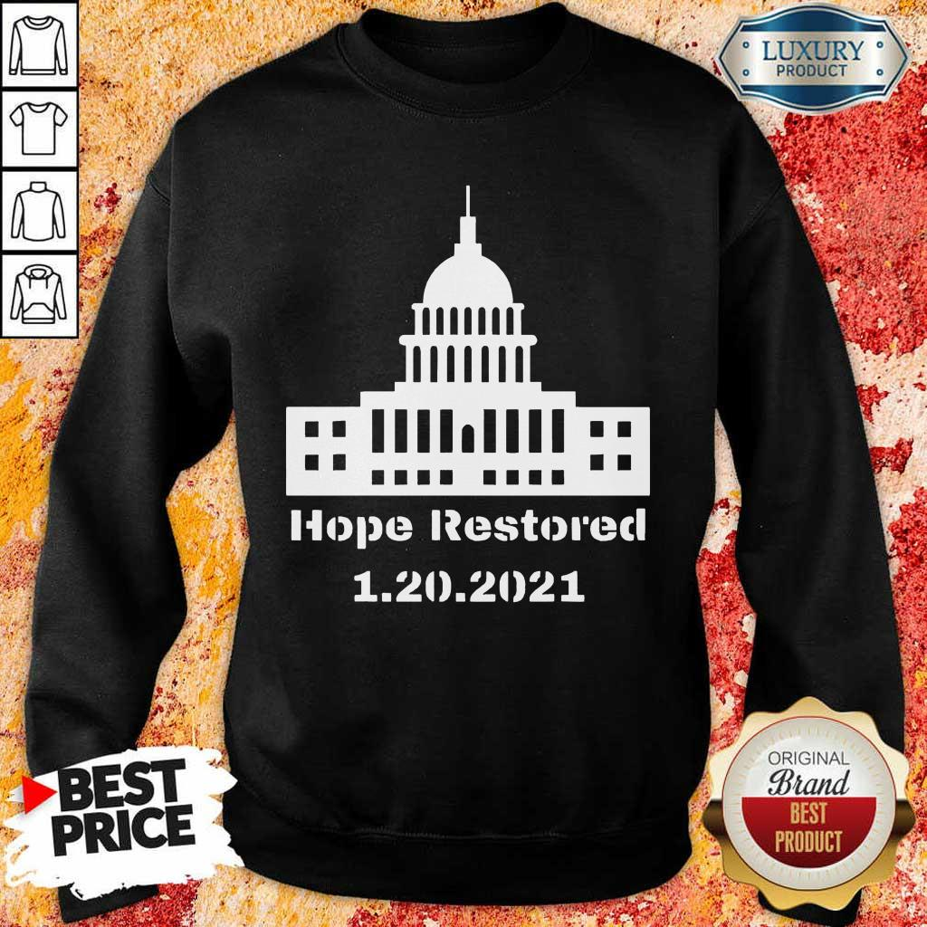 Malicious Hope Restored 1 To The White House Sweatshirt - Design by Eushirt.com