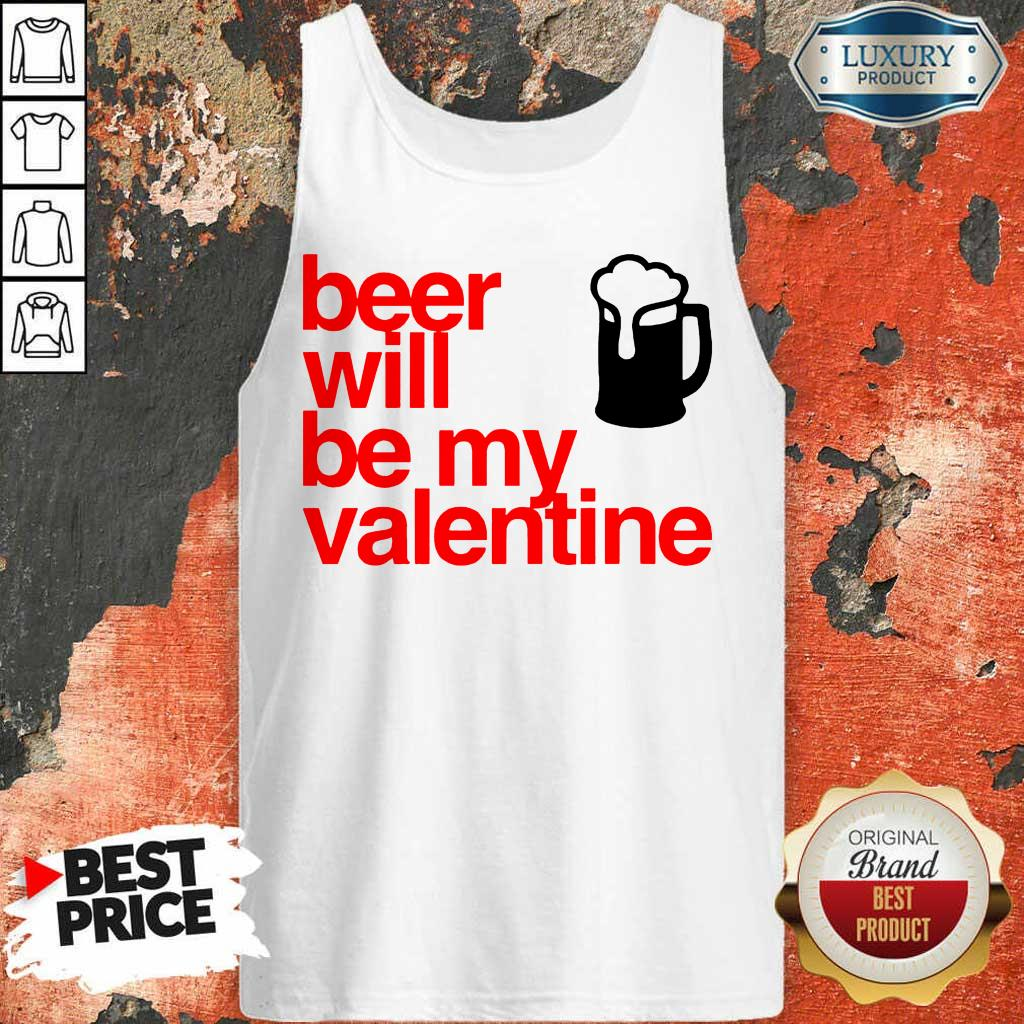 Tense Beer Will Be My Valentine 2021 Tank Top