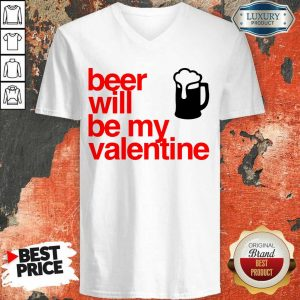 Tense Beer Will Be My Valentine 2021 V-neck