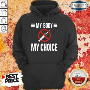 Terrific My Body My Choice No Forced Vaccines 2 Hoodie - Design by Eushirt.com
