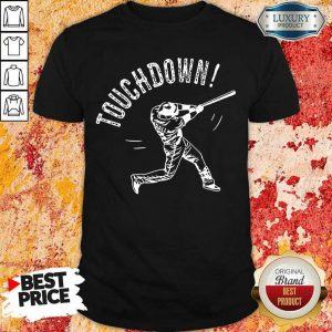 Terrific Touchdown Baseball 2021 Shirt