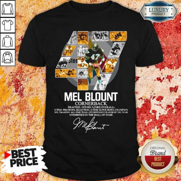 Upset 47 Mel Blount Cornerback Enshrined The Hall Of Fame 1 Signature Shirt - Design by Eushirt.com