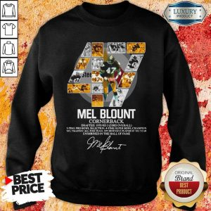 Upset 47 Mel Blount Cornerback Enshrined The Hall Of Fame 1 Signature Sweatshirt - Design by Eushirt.com