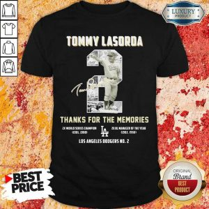 Worried Tommy Lasorda 2 Los Angeles Shirt