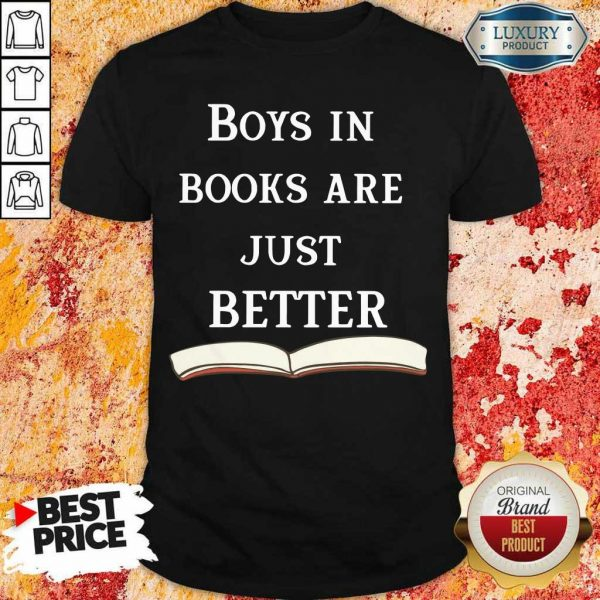 30 Boys In Books Are Just Better Shirt