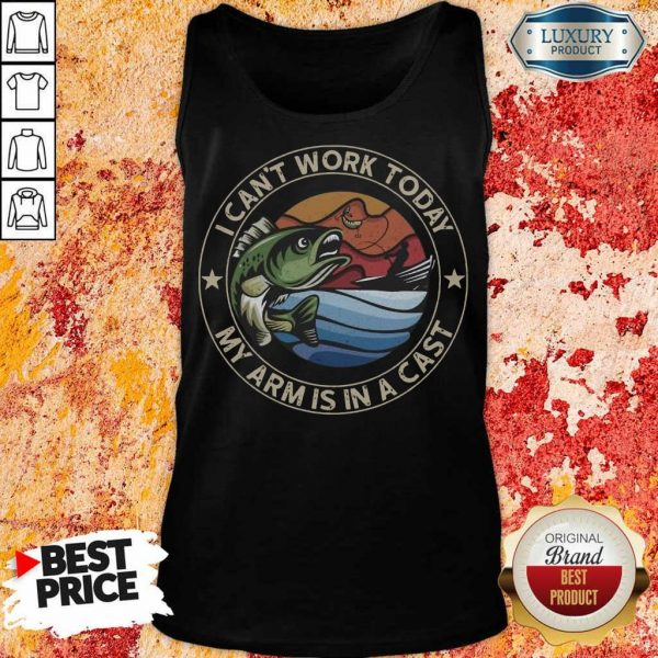 47 Good I Can Not Work Today Tank Top