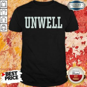 Amused 2021 Unwell Too Shirt