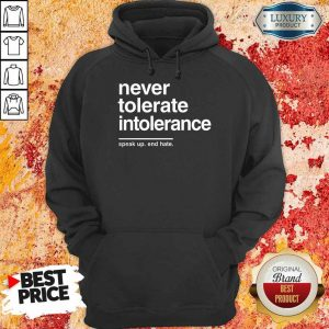 Awesome Never Tolerate Intolerance Hoodie