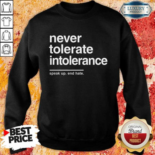 Awesome Never Tolerate Intolerance Sweatshirt