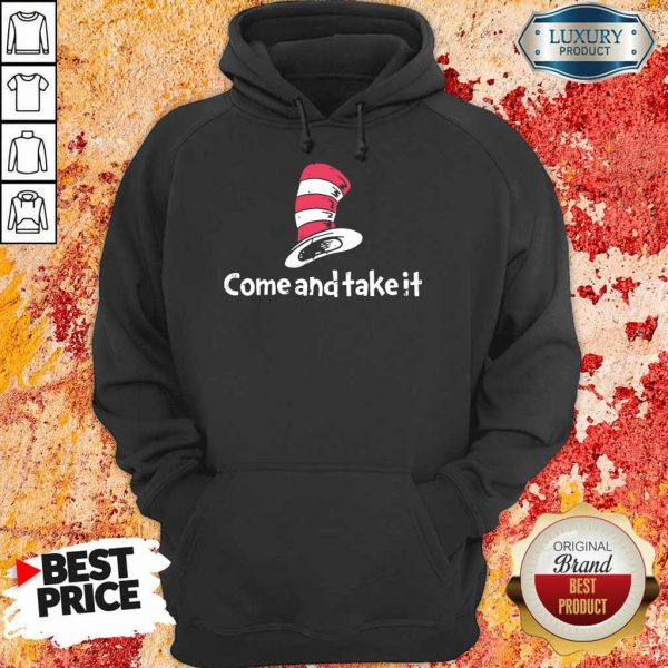 Completely Seuss Come And Take It Hoodie