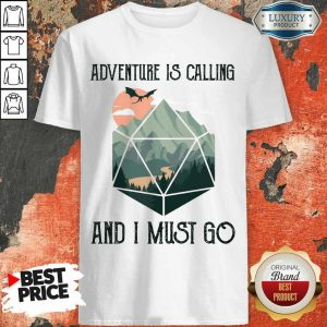 Confident 14 Adventure Is Calling Shirt