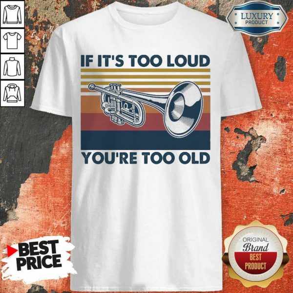 Great 5 Too Old Vintage Shirt