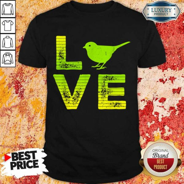 Great Love Sparrows Loving 2 Shirt