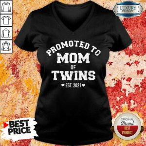 Just Promoted To Mom 2021 V-Neck