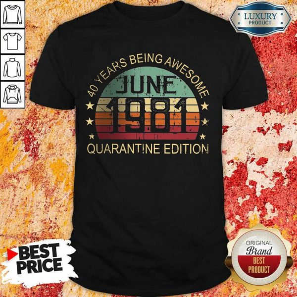 Official 40 Years Being Quarantine Shirt