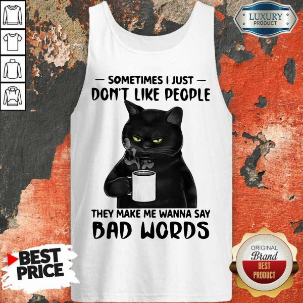 Official Black Cat They Say Bad Words Tank Top