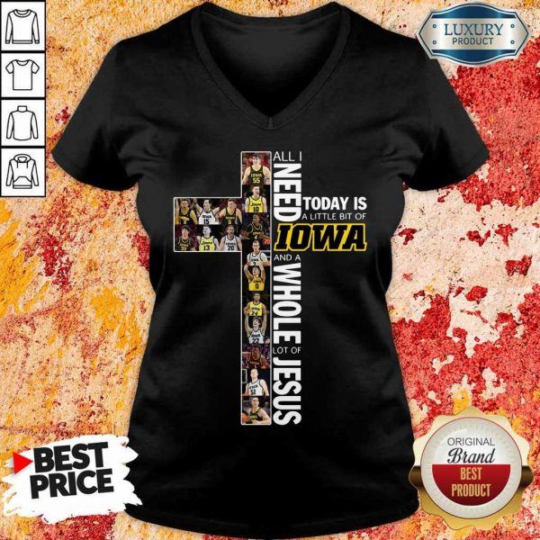 Official I Need Is 8 Lowa And Jesus V-Neck