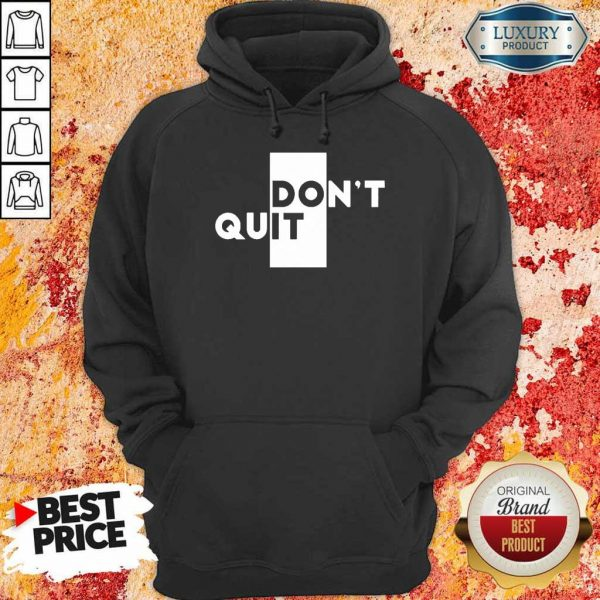 Official Quit Do It Hoodie