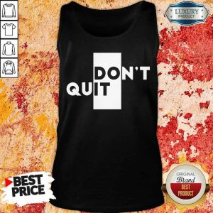 Official Quit Do It Tank Top
