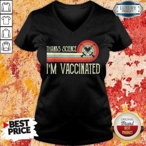 Official Thanks Science I Am Vaccinated V-Neck