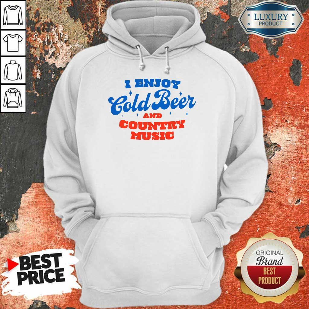 Awesome I Enjoy Cold Beer And Country Music Hoodie