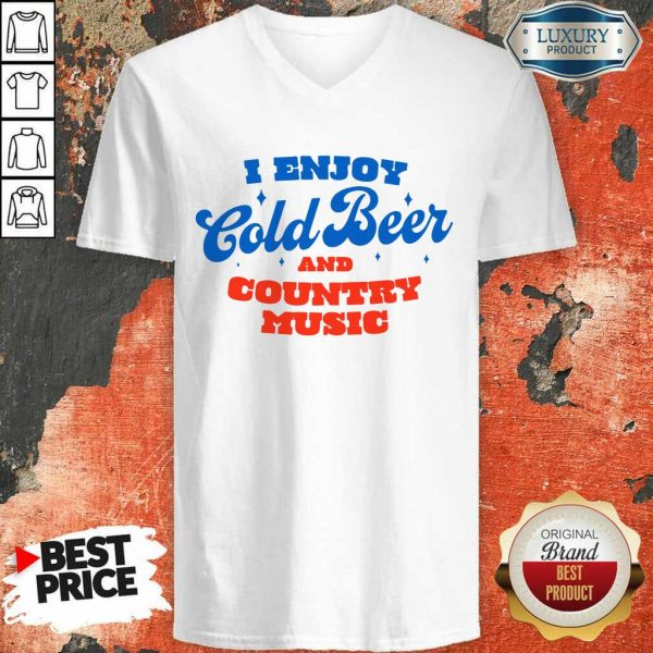 Awesome I Enjoy Cold Beer And Country Music V-Neck