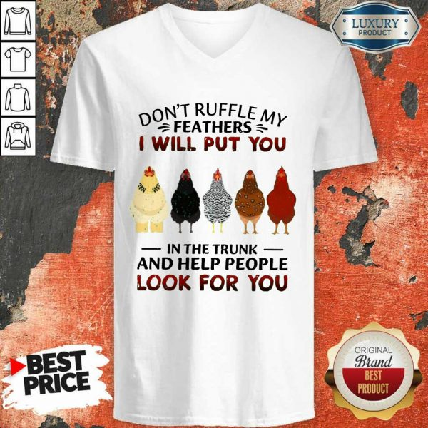 Good Dont Ruffle My Feathers Chicken V-Neck