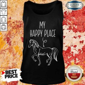 Good My Happy Place Horse Lover Gifts Horseback Riding Equestrian Tank Top