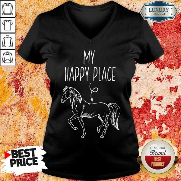 Good My Happy Place Horse Lover Gifts Horseback Riding Equestrian V-Neck