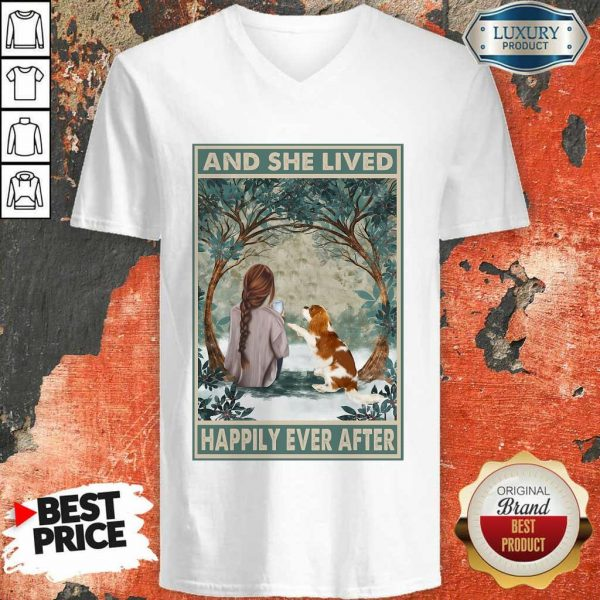 Good Spaniel Dog And She Lived Happily Ever After Poster ShirtGood Spaniel Dog And She Lived Happily Ever After Poster V-Neck
