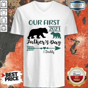 Happy Our First 2021 Fathers Day Bear V-Neck