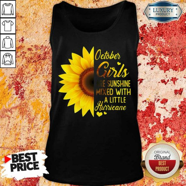 Hot October Girl 2001 Are Sunshine Mixed With A Little Hurricane Tank Top