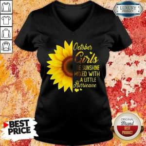Hot October Girl 2001 Are Sunshine Mixed With A Little Hurricane V-Neck