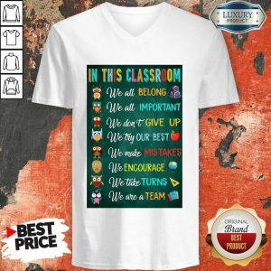 Nice In This Classroom Teacher Vertical Poster V-Neck