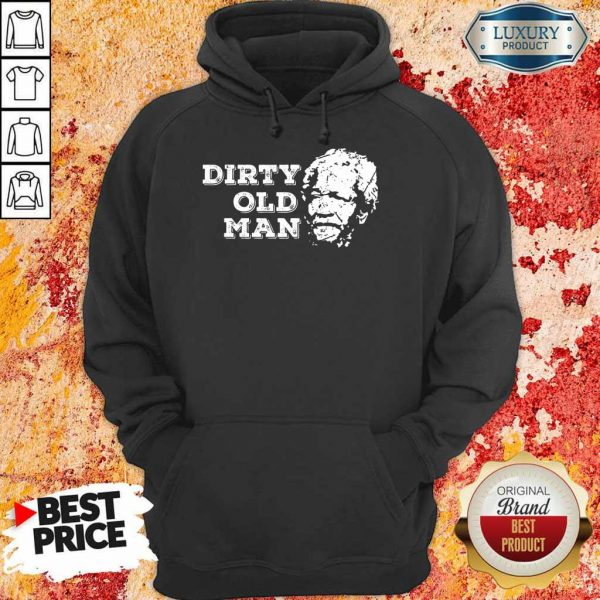 Perfect Dirty Ugly Face Old Man Hoodie