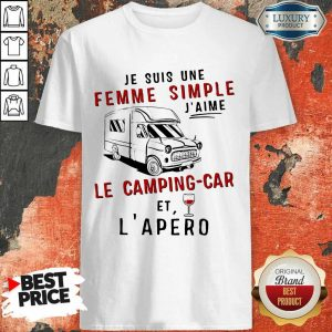 Top Je Suis Une Femme Simple Le Camping Car Shirt