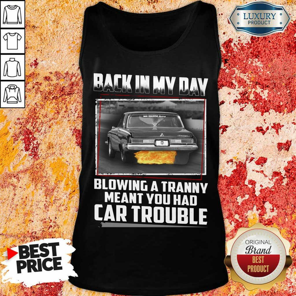 Back In My Day Car Trouble Tank Top