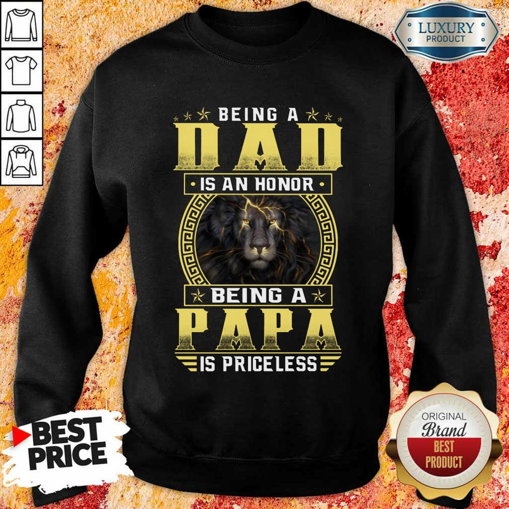 Being A Papa Is Priceless Lion Sweatshirt