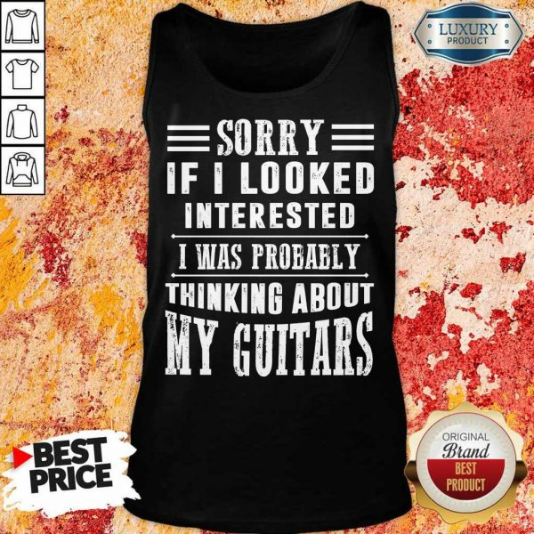 If I Looked Interested My Guitar Tank Top