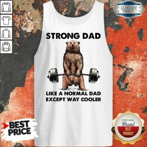 Bear Strong Dad Like A Normal Dad Tank Top